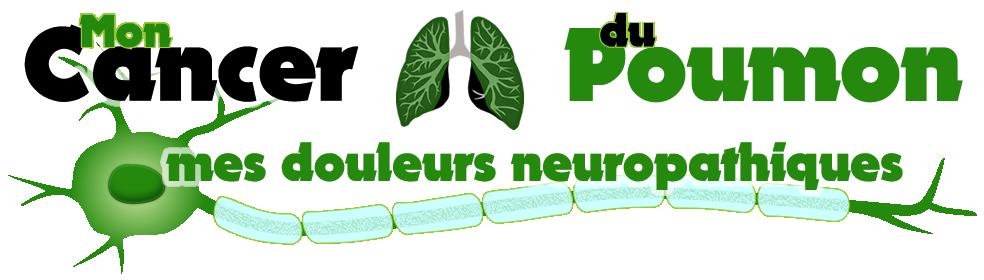 Mon cancer du poumon, mes douleurs neuropathiques